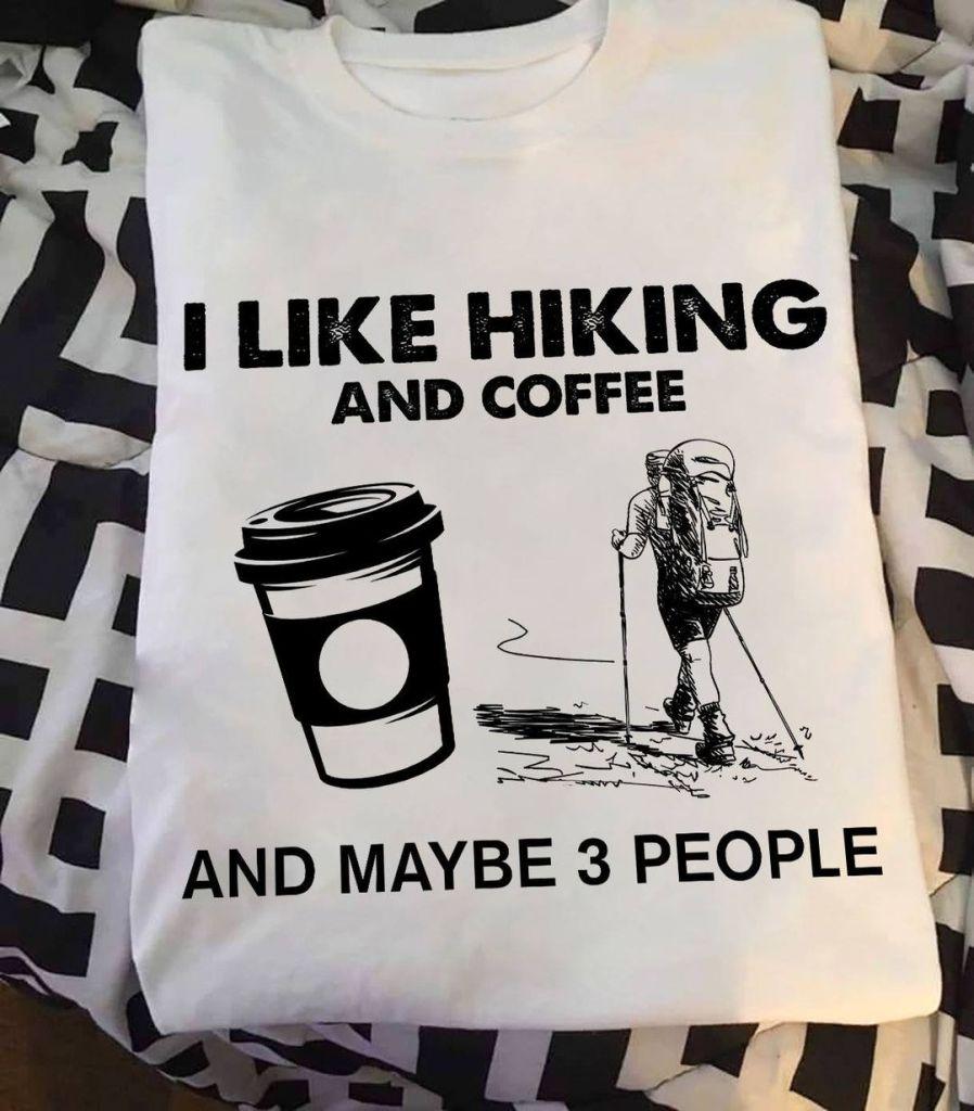 I like Coffee and Hiking 1